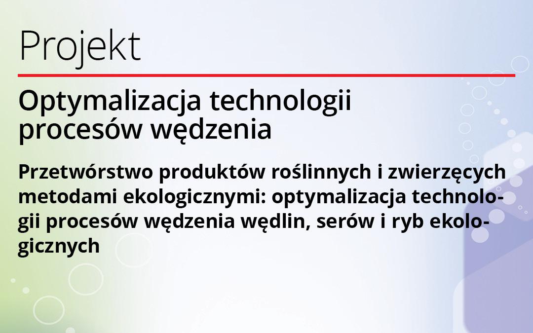 Projekt MRiRW – Optymalizacja technologii procesów wędzenia