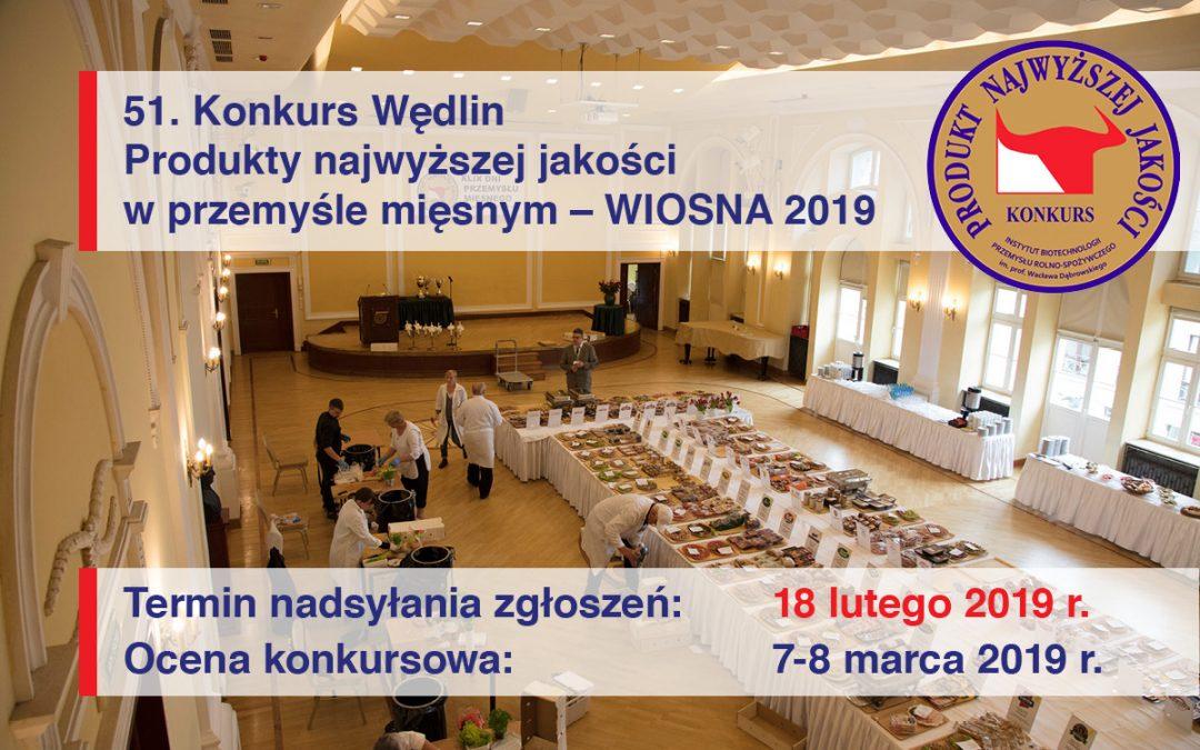"""Uwaga: 51. Konkurs Wędlin """"Produkty najwyższej jakości w przemyśle mięsnym"""" WIOSNA 2019"""