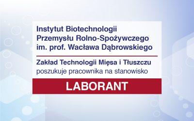 Laborant – praca przy wykonywaniu klasycznych analiz fizyko-chemicznych w mięsie i przetworach mięsnych