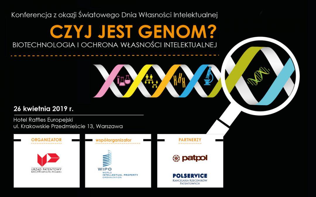 Czyj jest genom? Biotechnologia a ochrona własności intelektualnej