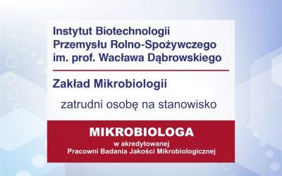 Mikrobiolog w akredytowanej Pracowni Badania Jakości Mikrobiologicznej ZM