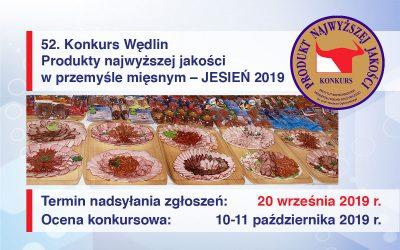 """52. Konkurs Wędlin pod tytułem """"Produkty najwyższej jakości w przemyśle mięsnym"""" JESIEŃ 2019"""