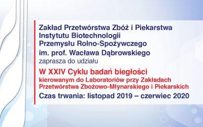 24. Cykl badań biegłości kierowany do Laboratoriów przy Zakładach Przetwórstwa Zbożowo-Młynarskiego i Piekarskich