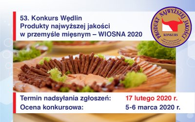 53. Konkurs Wędlin: Produkty najwyższej jakości w przemyśle mięsnym – WIOSNA 2020
