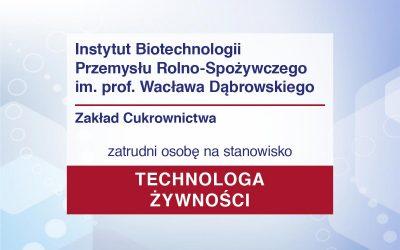 Praca: Technolog żywności w Zakładzie Cukrownictwa