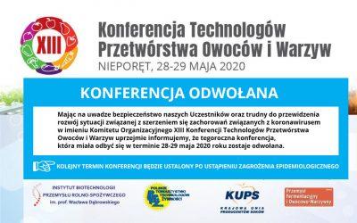 XIII Konferencja Technologów Przetwórstwa Owoców i Warzyw – ODWOŁANA