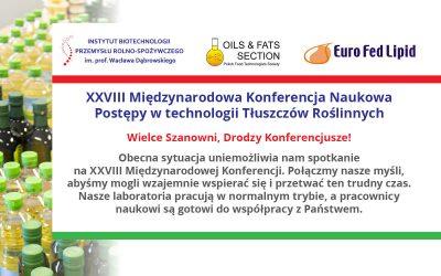 XXVIII Międzynarodowa Konferencja Naukowa – Postępy w Technologii Tłuszczów Roślinnych