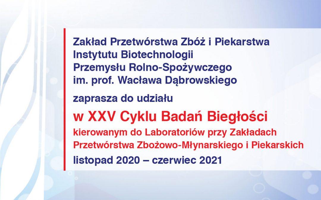 Zaproszenie do udziału w XXV Cyklu badań biegłości kierowanych do Laboratoriów przy Zakładach Przetwórstwa Zbożowo-Młynarskiego i Piekarskich