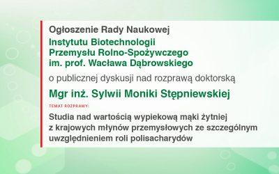 Ogłoszenie Rady Naukowej IBPRS o publicznej dyskusji nad rozprawą doktorską mgr inż. Sylwii Moniki Stępniewskiej