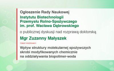 Ogłoszenie Rady Naukowej IBPRS o publicznej dyskusji nad rozprawą doktorską mgr Zuzanny Małyszek