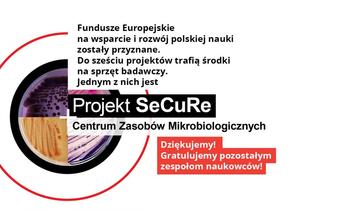 Projekt SeCuRe Centrum Zasobów Mikrobiologicznych wśród zwycięzców konkursu!