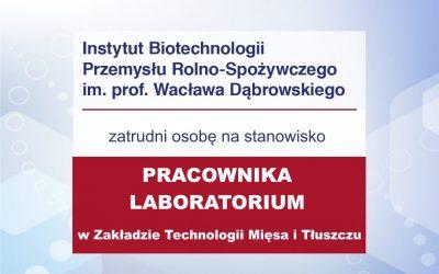 Praca – pracownik laboratorium w Zakładzie Technologii Mięsa i Tłuszczu w Warszawie