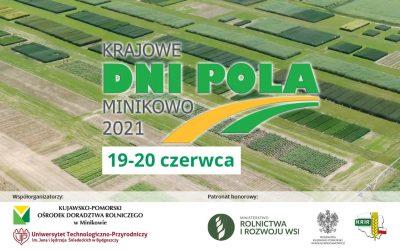 Krajowe Dni Pola Minikowo 2021. Europejski Zielony Ład na polach w Polsce.