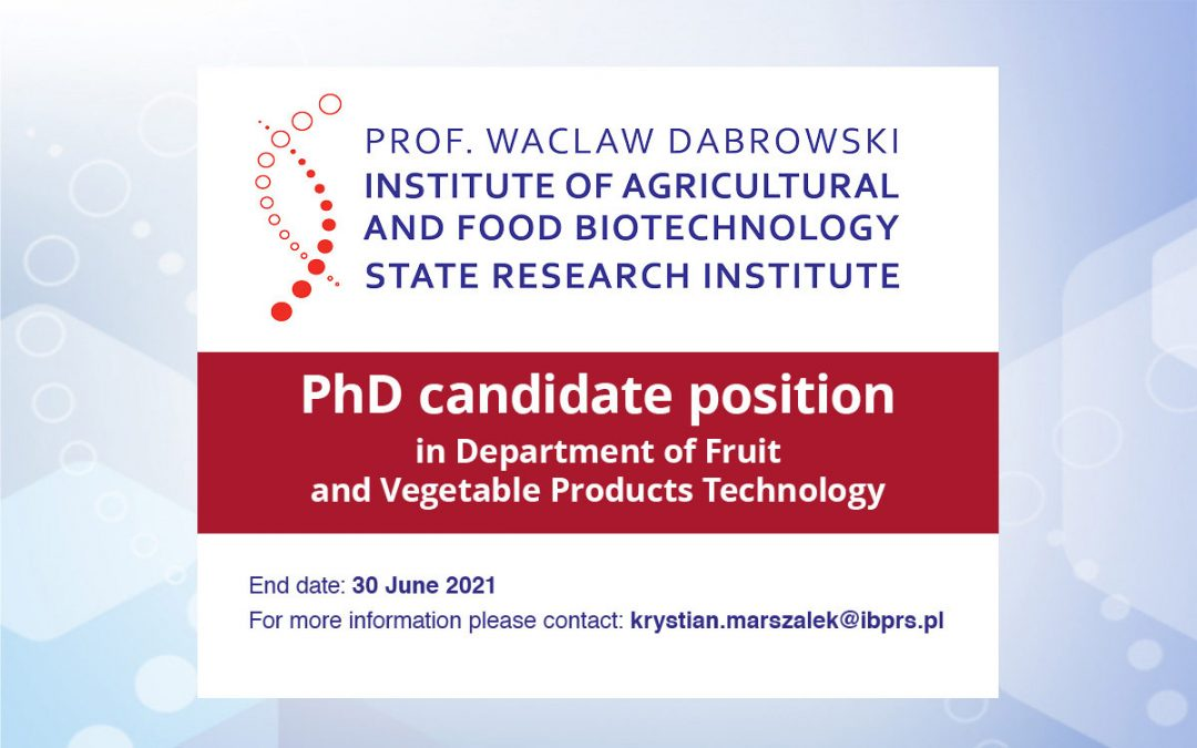 PhD candidate position in Department of Fruit and Vegetable Products Technology
